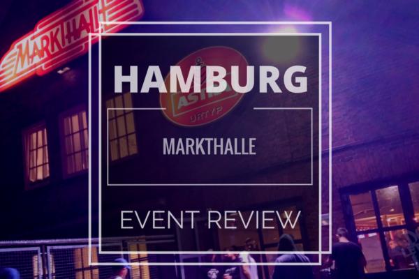 EVENT REVIEW: RAM - Battlemania Champions League Hamburg Markthalle