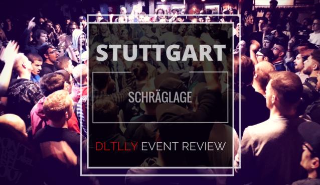 Review: DLTLLY Stuttgart - Schräglage