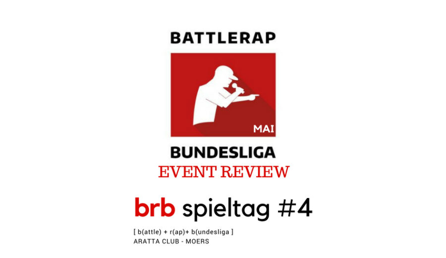 Die Battlerap Bundesliga – Spieltag 4 Review